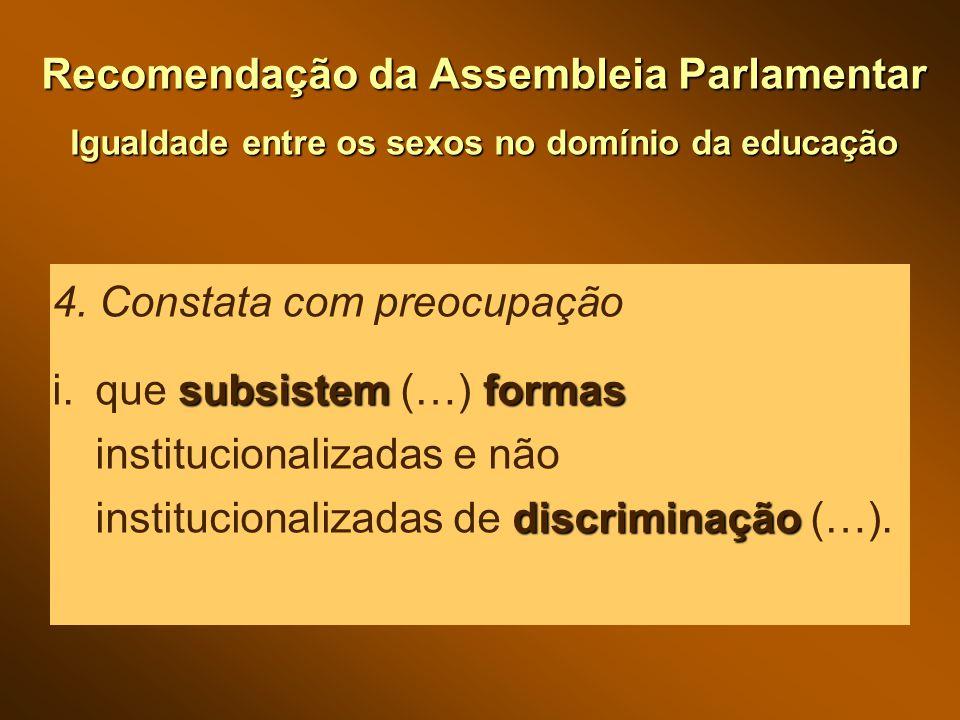 Recomendação da Assembleia Parlamentar Igualdade entre os sexos no domínio da educação 4.