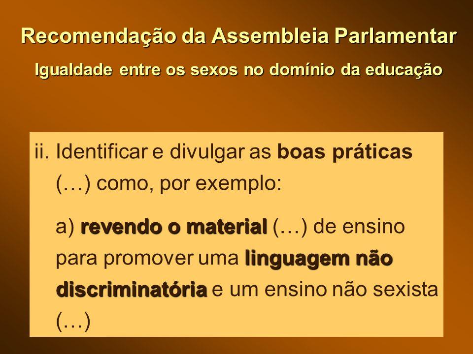 Recomendação da Assembleia Parlamentar Igualdade entre os sexos no domínio da educação ii.