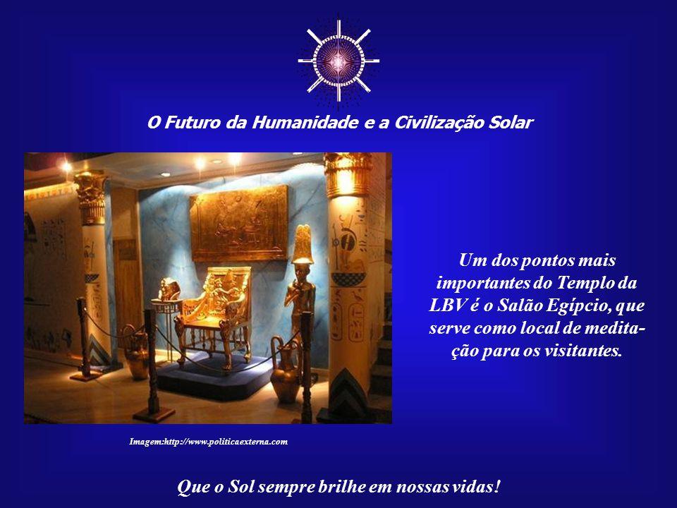 ☼ O Futuro da Humanidade e a Civilização Solar Que o Sol sempre brilhe em nossas vidas! Imagem:http://brasiliacapital.blogspot.com O Templo da Legião