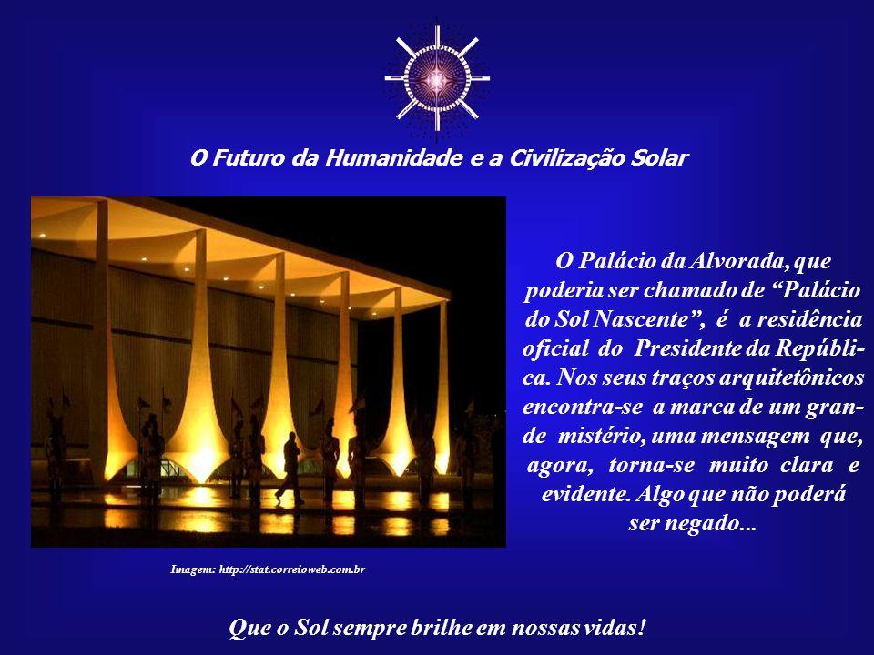 ☼ O Futuro da Humanidade e a Civilização Solar Que o Sol sempre brilhe em nossas vidas! Imagem: Fonte original não-identificada Há uma grande coincidê