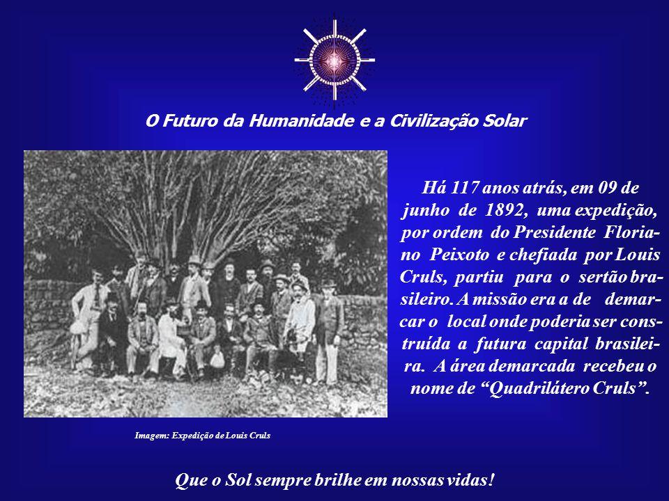 ☼ O Futuro da Humanidade e a Civilização Solar Que o Sol sempre brilhe em nossas vidas! Em 1716, o Marquês do Pombal su- geriu, por razões de seguranç