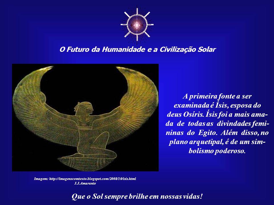☼ O Futuro da Humanidade e a Civilização Solar Que o Sol sempre brilhe em nossas vidas! Imagem : http://www.infobrasilia.com.br Algumas pessoas dizem