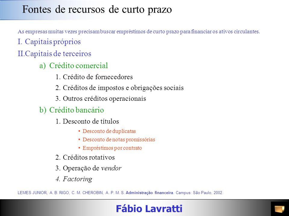 Fábio Lavratti Financiamento Objetivos, Metas e Fundamentação Descrição sumária dos objetivos do projeto ( Ex: implantação, expansão, relocalização, m