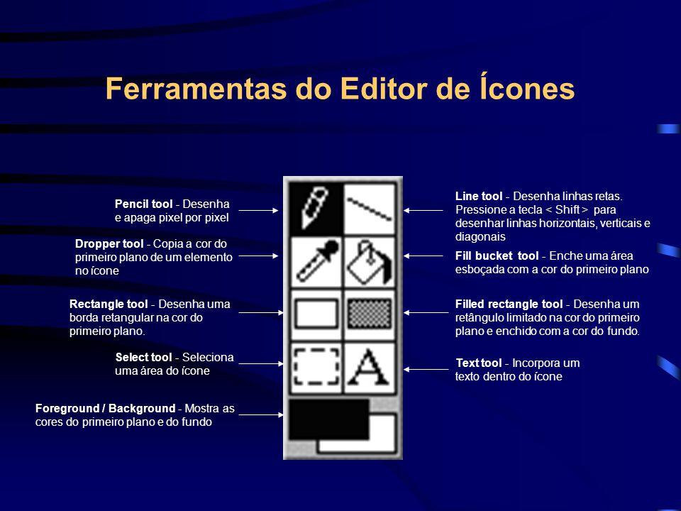 Ferramentas do Editor de Ícones Pencil tool - Desenha e apaga pixel por pixel Line tool - Desenha linhas retas. Pressione a tecla para desenhar linhas