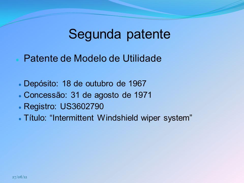 "Segunda patente Patente de Modelo de Utilidade Depósito: 18 de outubro de 1967 Concessão: 31 de agosto de 1971 Registro: US3602790 Título: ""Intermitte"