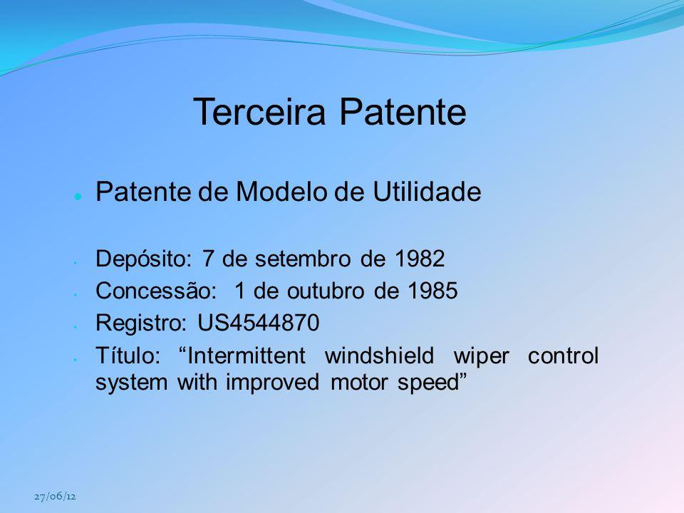 """Terceira Patente Patente de Modelo de Utilidade Depósito: 7 de setembro de 1982 Concessão: 1 de outubro de 1985 Registro: US4544870 Título: """"Intermitt"""