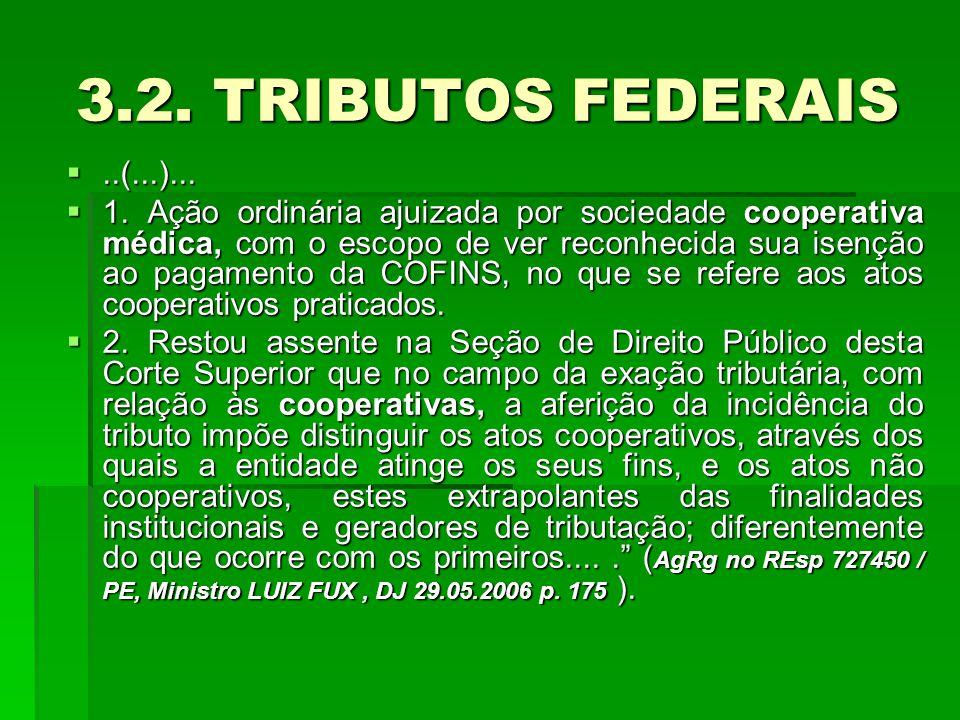3.2. TRIBUTOS FEDERAIS ..(...)...  1.