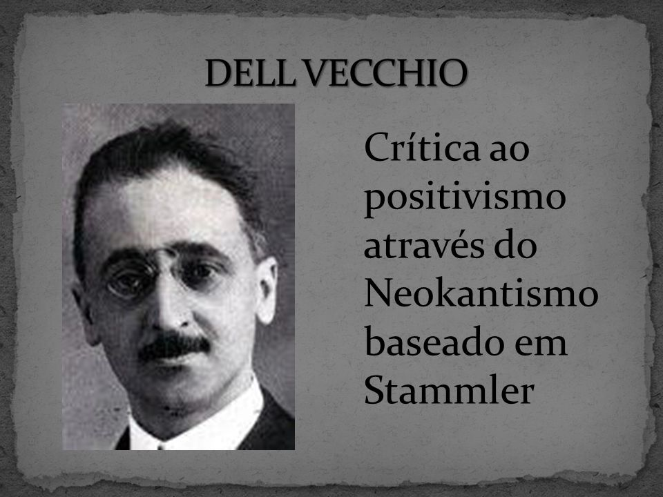 Crítica ao positivismo através do Neokantismo baseado em Stammler