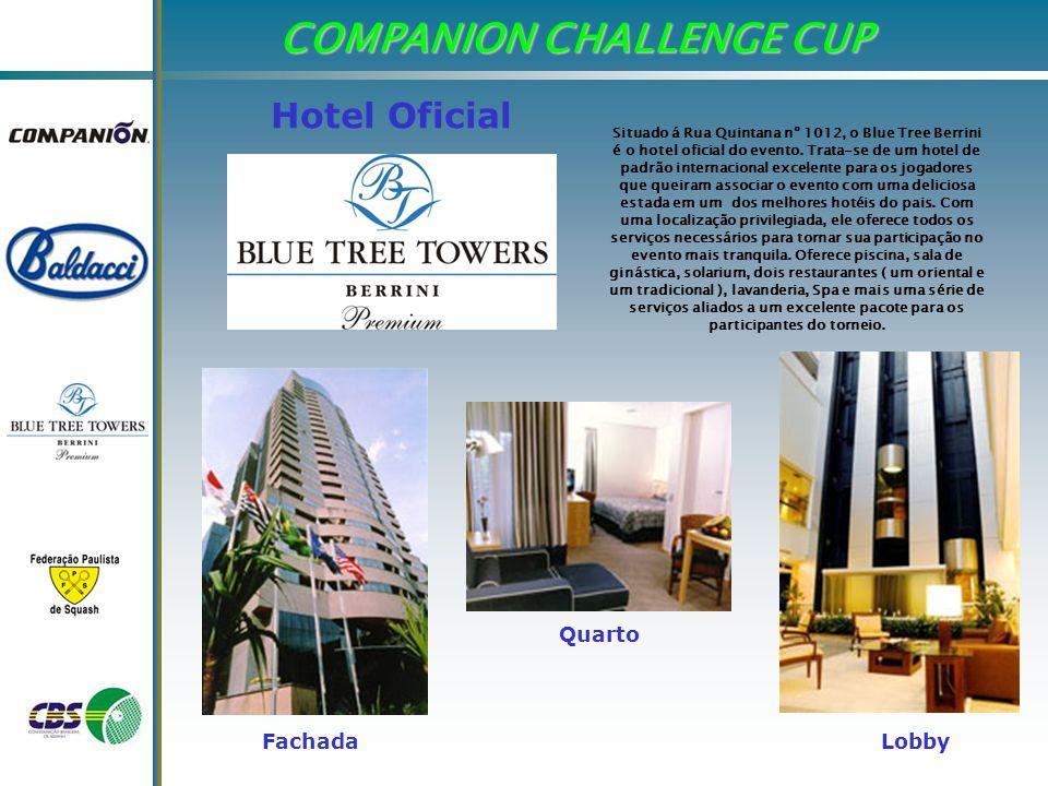 COMPANION CHALLENGE CUP Situado á Rua Quintana nº 1012, o Blue Tree Berrini é o hotel oficial do evento.