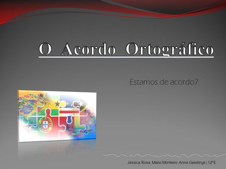 Estamos de acordo Jessica Rosa, Mário Monteiro, Anne Geerlings | 12ºE
