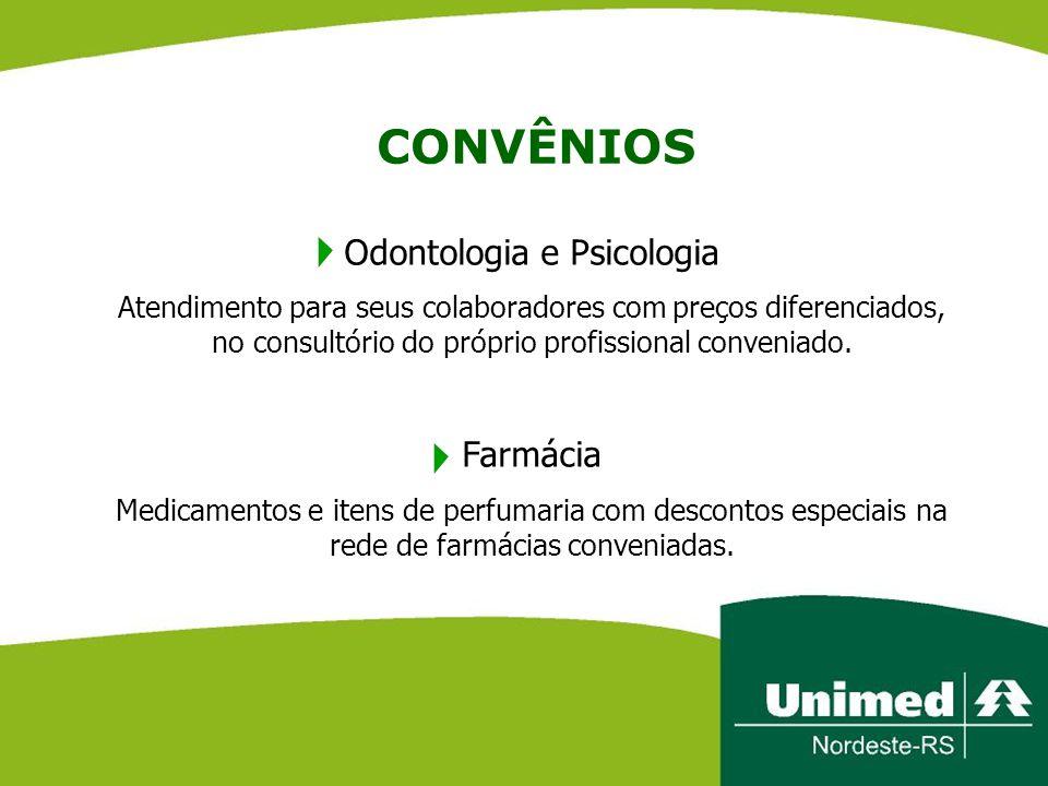 CONVÊNIOS Odontologia e Psicologia Atendimento para seus colaboradores com preços diferenciados, no consultório do próprio profissional conveniado. Fa