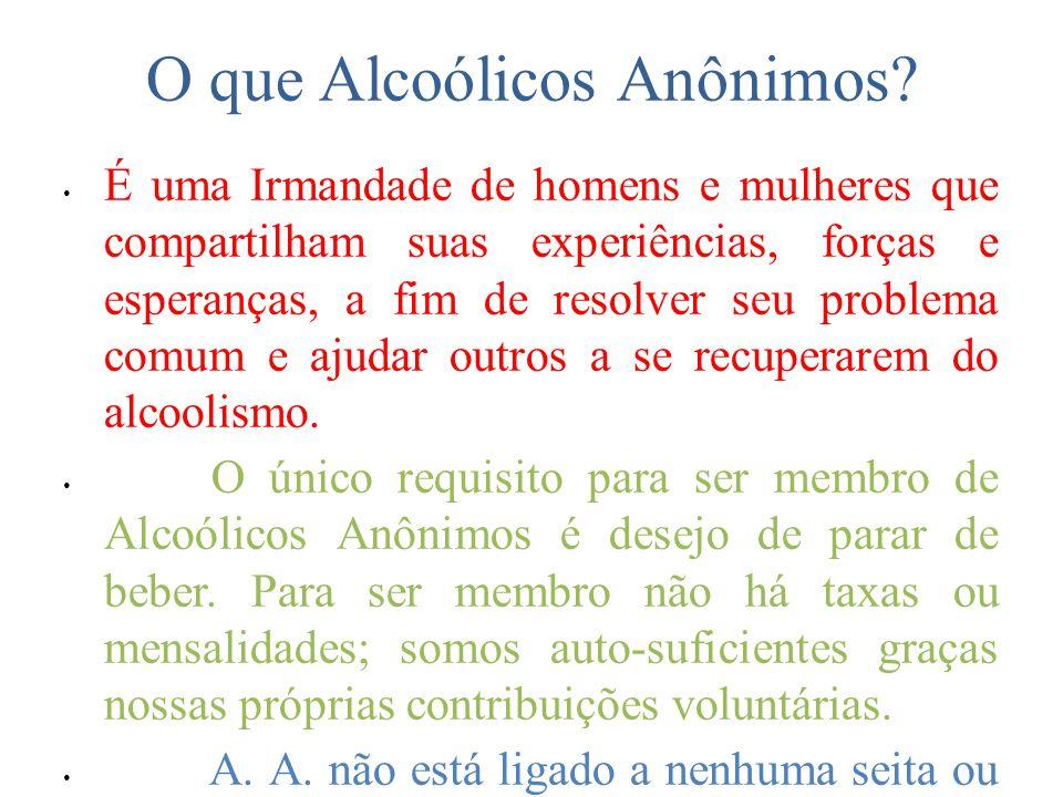 O que Alcoólicos Anônimos.