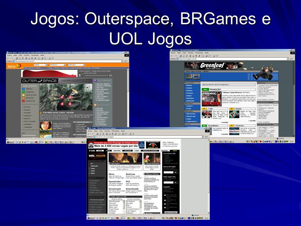 Jogos: Outerspace, BRGames e UOL Jogos