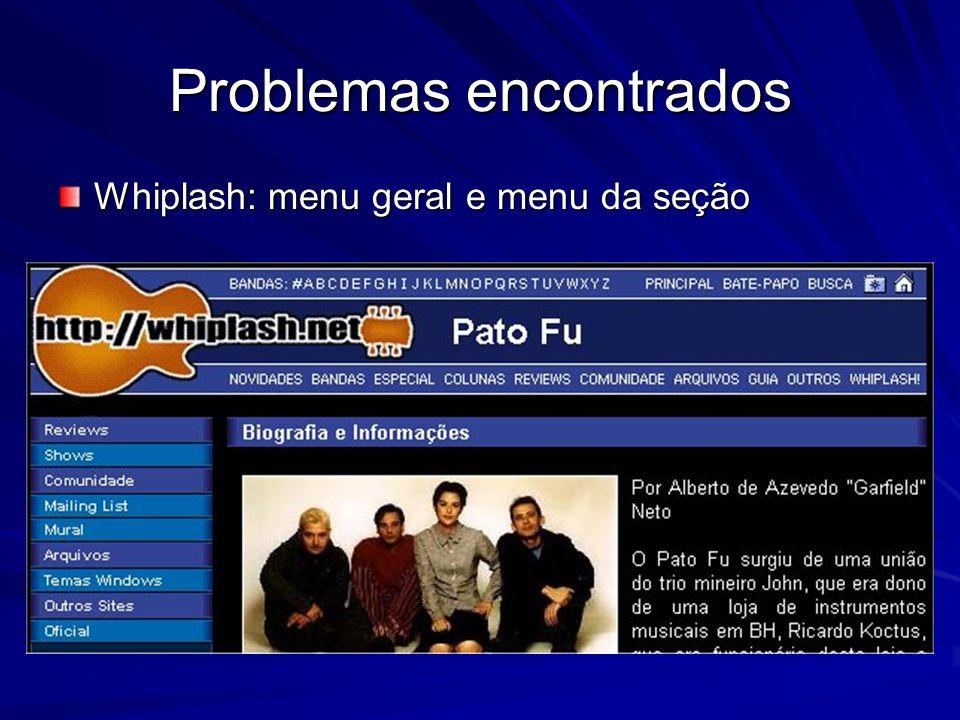 Problemas encontrados Whiplash: menu geral e menu da seção