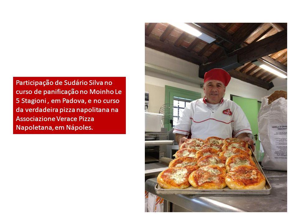 Participação de Sudário Silva no curso de panificação no Moinho Le 5 Stagioni, em Padova, e no curso da verdadeira pizza napolitana na Associazione Verace Pizza Napoletana, em Nápoles.