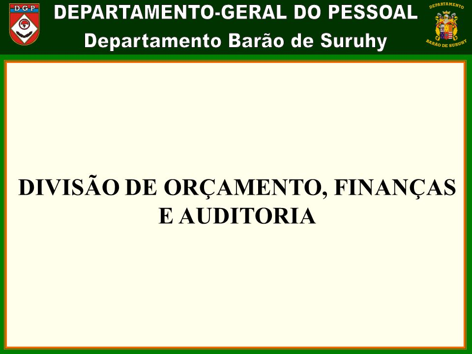 DIVISÃO DE ORÇAMENTO, FINANÇAS E AUDITORIA