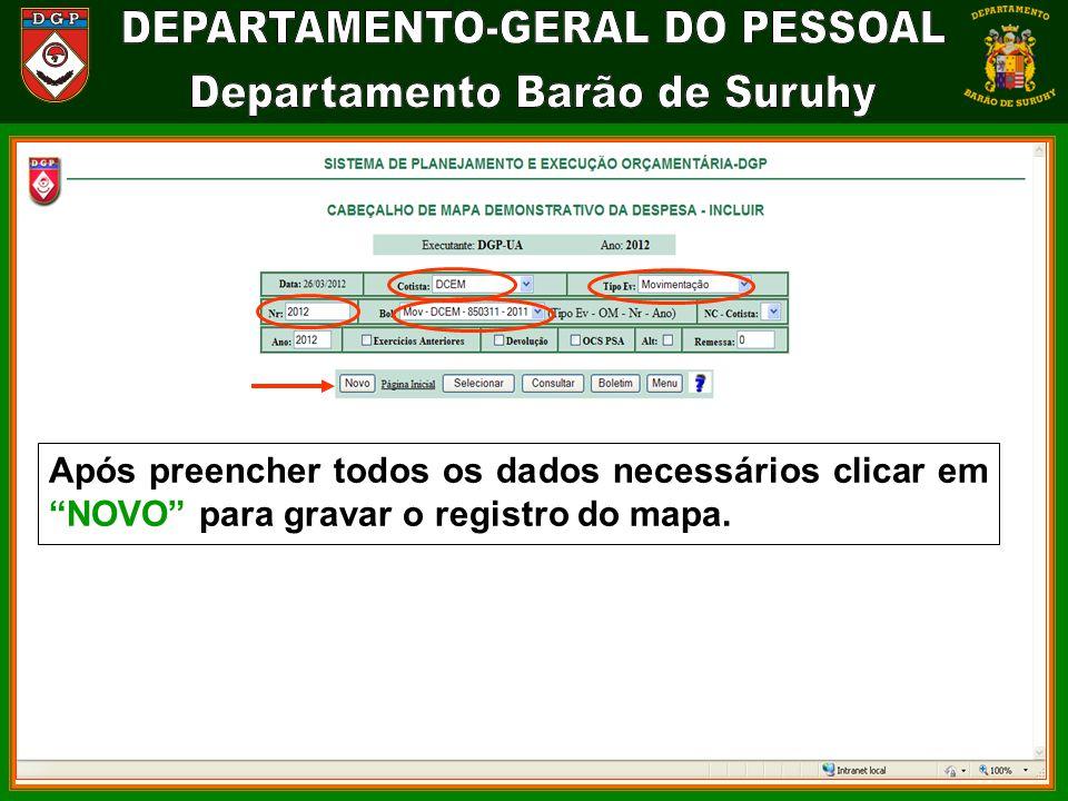 Após preencher todos os dados necessários clicar em NOVO para gravar o registro do mapa.