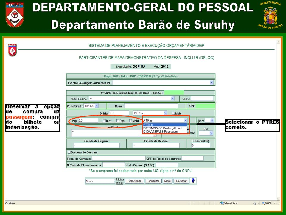 Observar a opção de compra da passagem: compra do bilhete ou indenização.