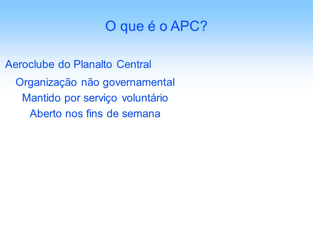 Aeroclube do Planalto Central O que é o APC.