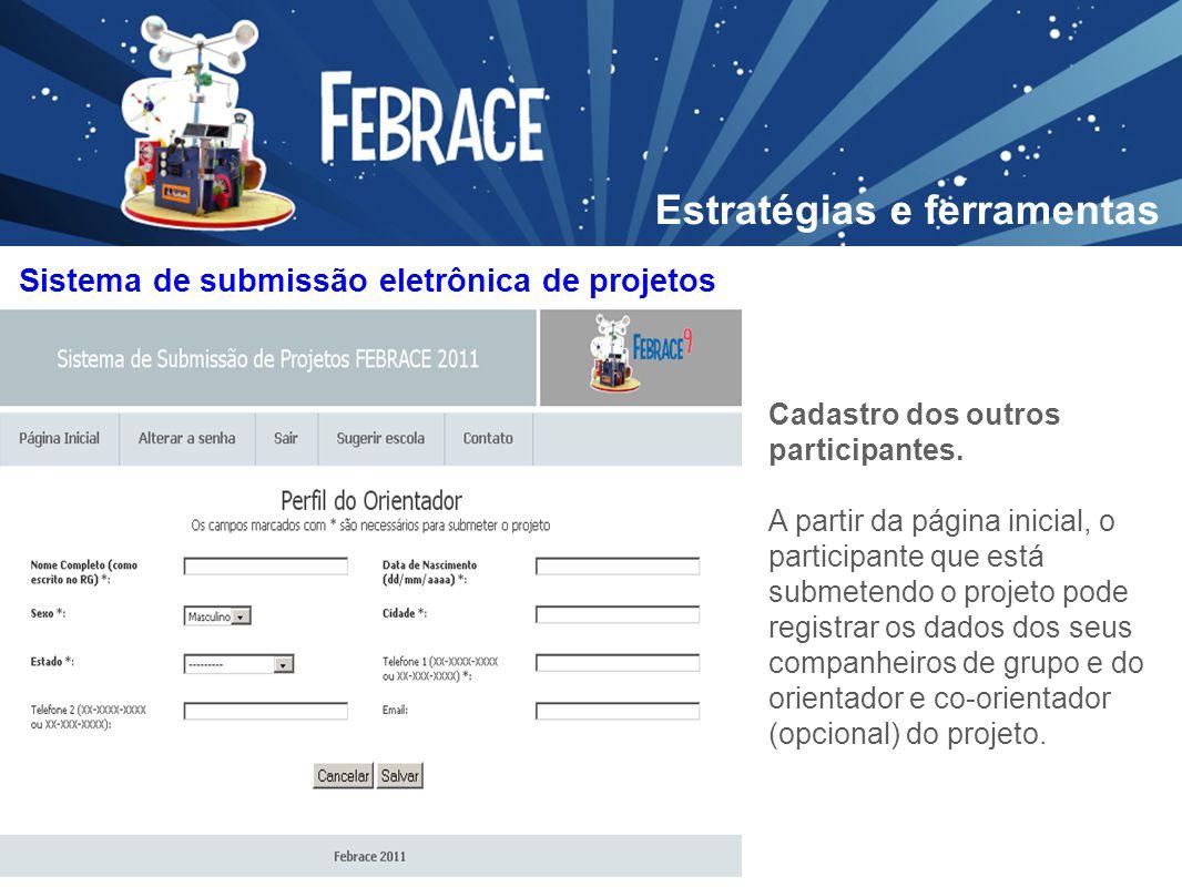 Cadastro dos outros participantes. A partir da página inicial, o participante que está submetendo o projeto pode registrar os dados dos seus companhei