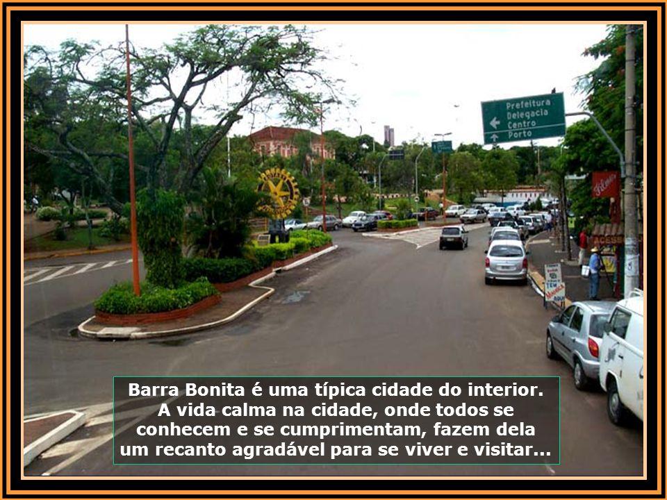 Barra Bonita é uma típica cidade do interior.