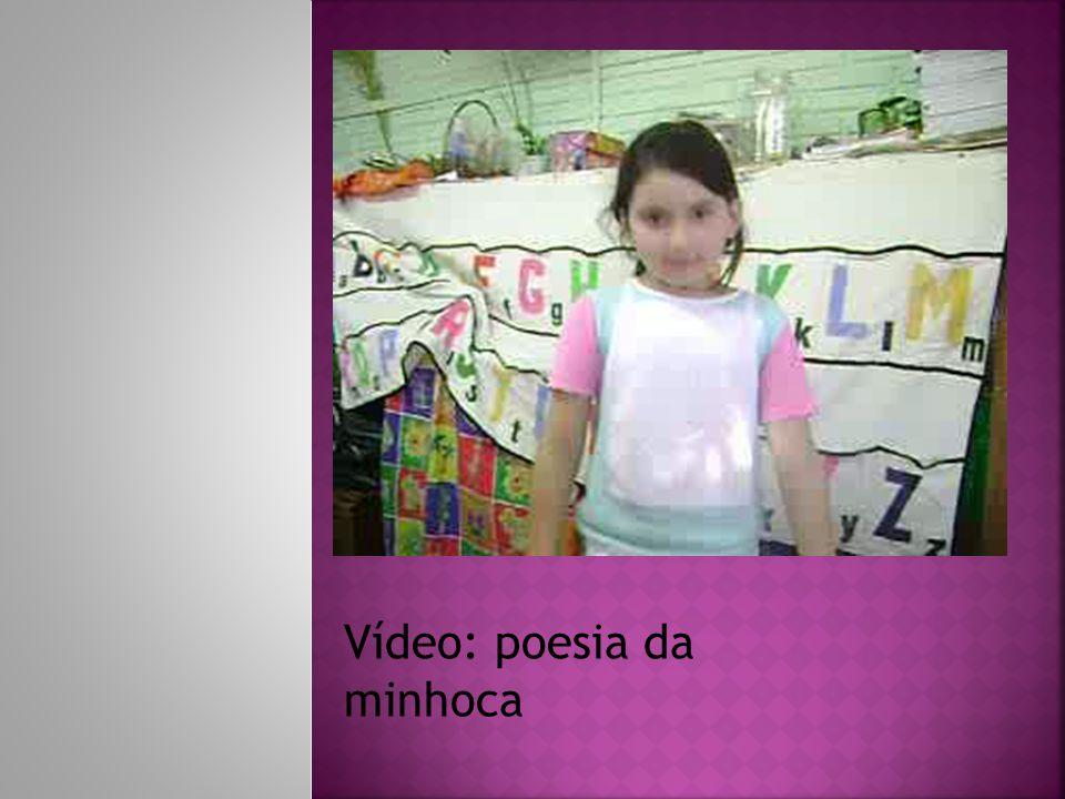 Vídeo: poesia da minhoca