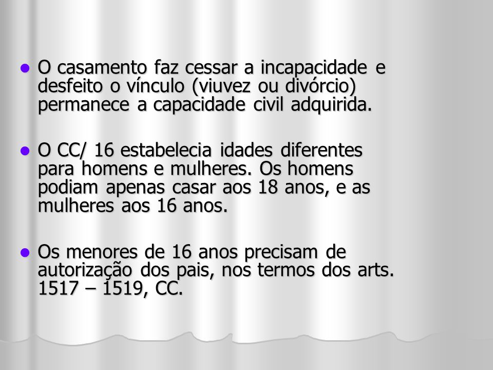 I- os ascendentes com os descendentes, seja o parentesco natural ou civil; I- os ascendentes com os descendentes, seja o parentesco natural ou civil; O parentesco em linha reta consangüínea persiste ao infinito, independentemente do grau.