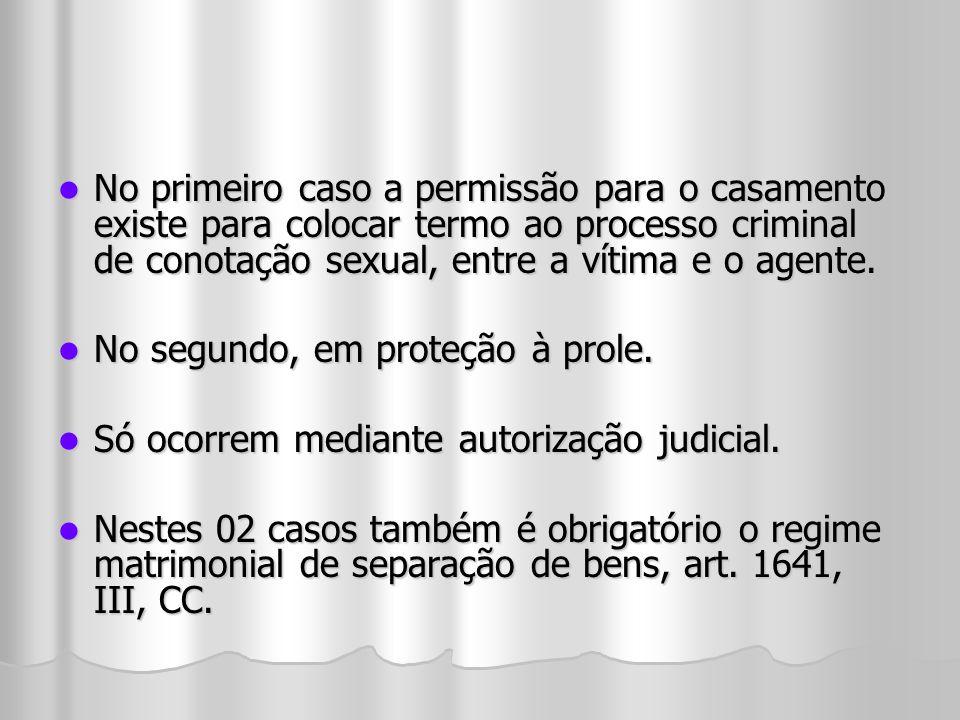 No primeiro caso a permissão para o casamento existe para colocar termo ao processo criminal de conotação sexual, entre a vítima e o agente. No primei