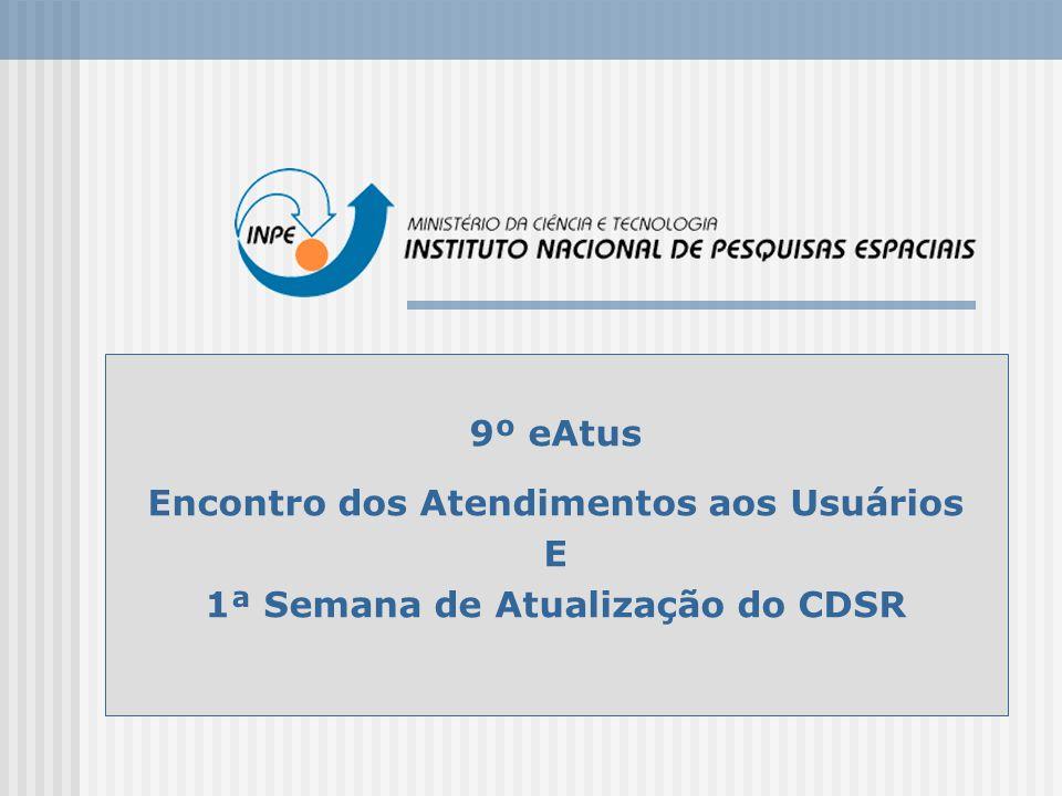 9º eAtus Encontro dos Atendimentos aos Usuários E 1ª Semana de Atualização do CDSR