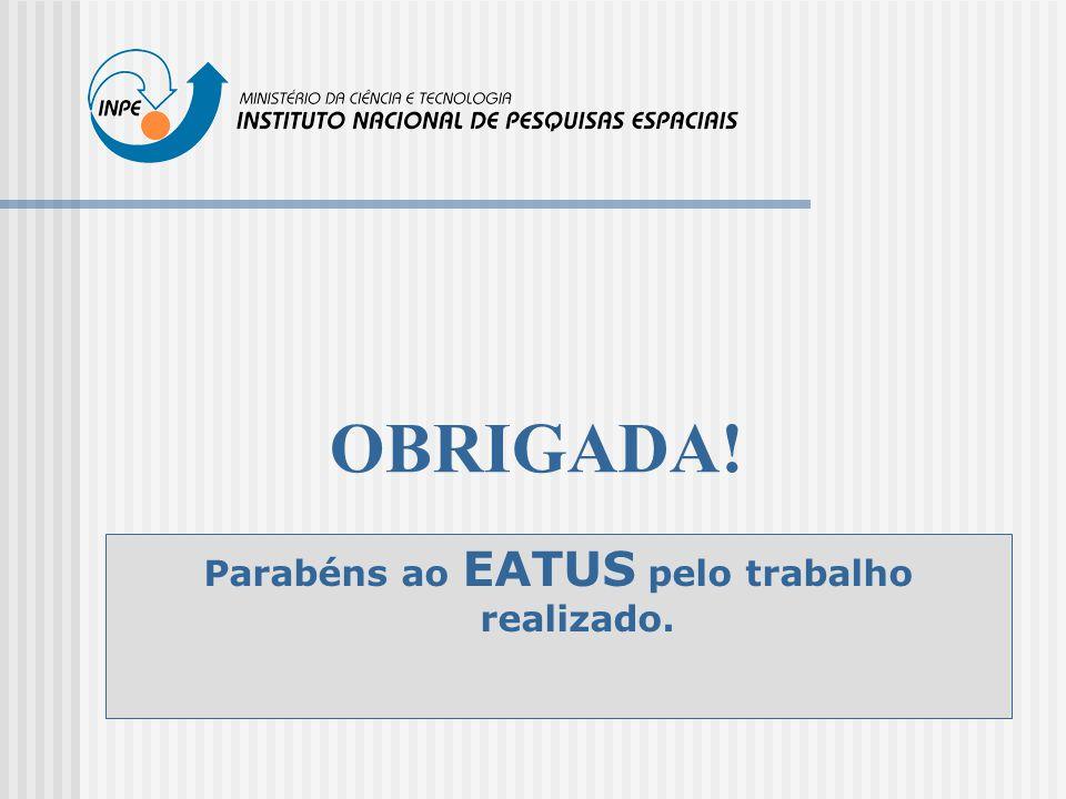 OBRIGADA! Parabéns ao EATUS pelo trabalho realizado.