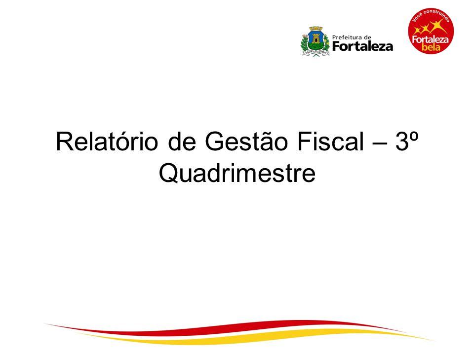 Relatório de Gestão Fiscal – 3º Quadrimestre