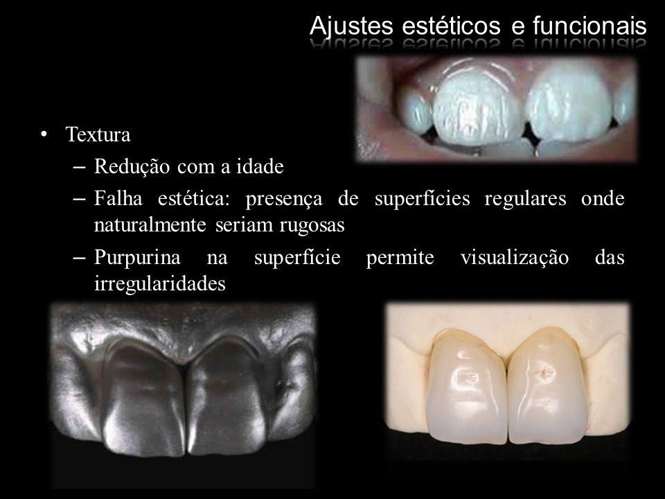 Textura –Redução com a idade –Falha estética: presença de superfícies regulares onde naturalmente seriam rugosas –Purpurina na superfície permite visu