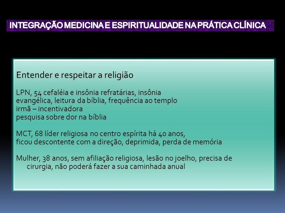 Entender e respeitar a religião LPN, 54 cefaléia e insônia refratárias, insônia evangélica, leitura da bíblia, frequência ao templo irmã – incentivado