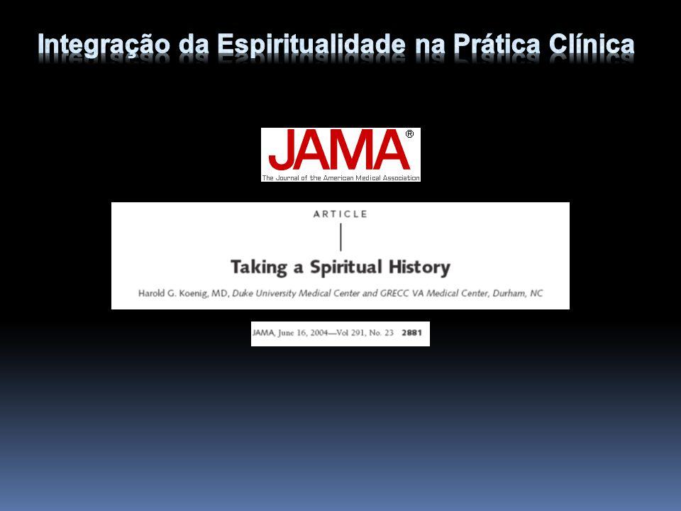 Handbook of religion and health Espiritualidade no cuidado com o paciente.