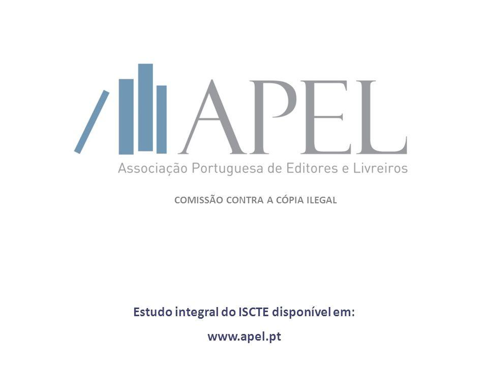 COMISSÃO CONTRA A CÓPIA ILEGAL Estudo integral do ISCTE disponível em: www.apel.pt