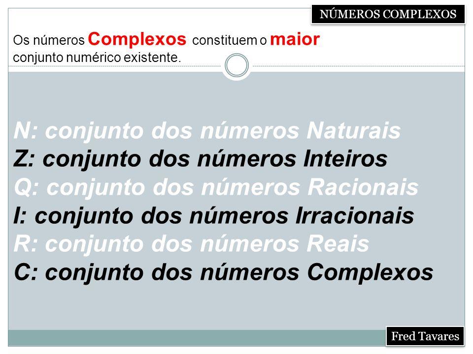 Multiplicação Dado dois números complexos quaisquer z 1 = a + bi e z 2 = c + di, ao multiplicarmos teremos: z 1.