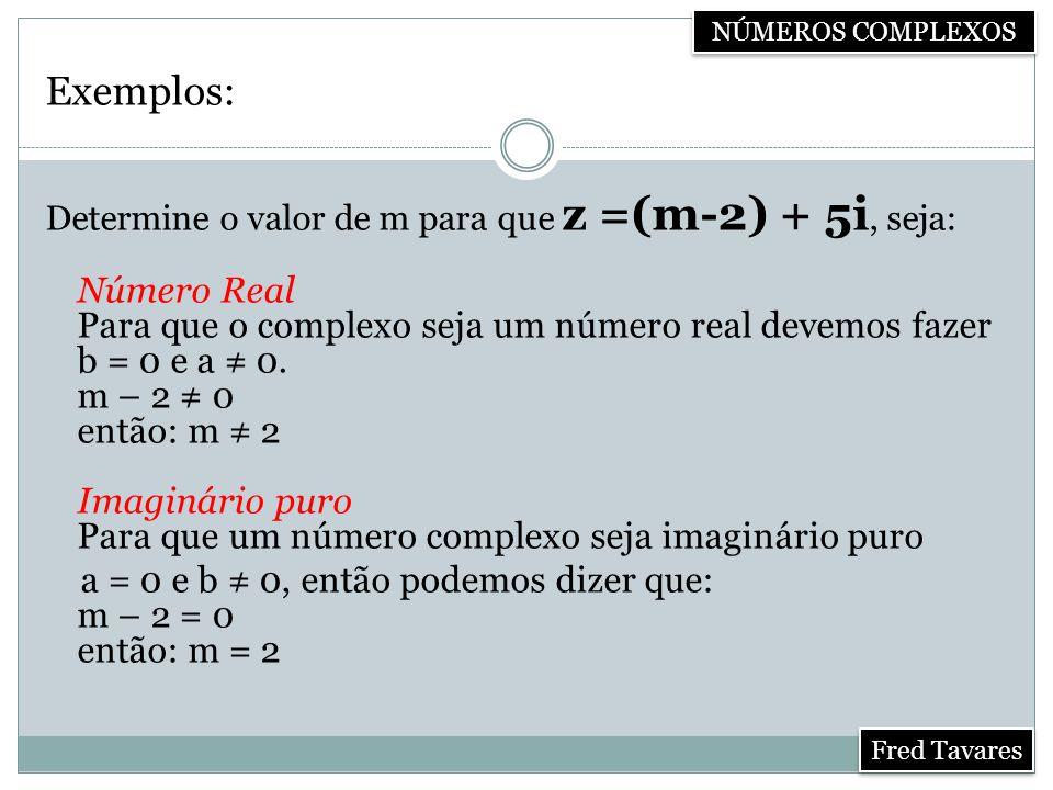 Adição Dado dois números complexos quaisquer z 1 = a + bi e z 2 = c + di, ao adicionarmos teremos: z 1 + z 2 = (a + bi) + (c + di) = (a + c) + (b + d)i Portanto, z 1 + z 2 = (a + c) + (b + d)i.