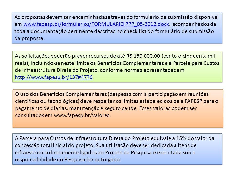 PROJETO REGULAR - RESUMO A PRESENTAR UMA VIA DE CADA UM DOS DOCUMENTOS – NÃO ENCADERNAR ) R EFERÊNCIA Cadastro do pesquisadorFormulário PPP_05-2012 Projeto de pesquisa (itens 1 a 8) Ver roteiro sugerido para formatação do Projeto de Pesquisa Orçamento detalhado e justificado em português, em planilha específica para a finalidade.