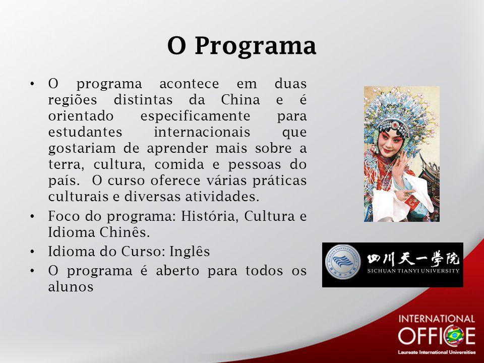 O Programa O programa acontece em duas regiões distintas da China e é orientado especificamente para estudantes internacionais que gostariam de aprender mais sobre a terra, cultura, comida e pessoas do país.