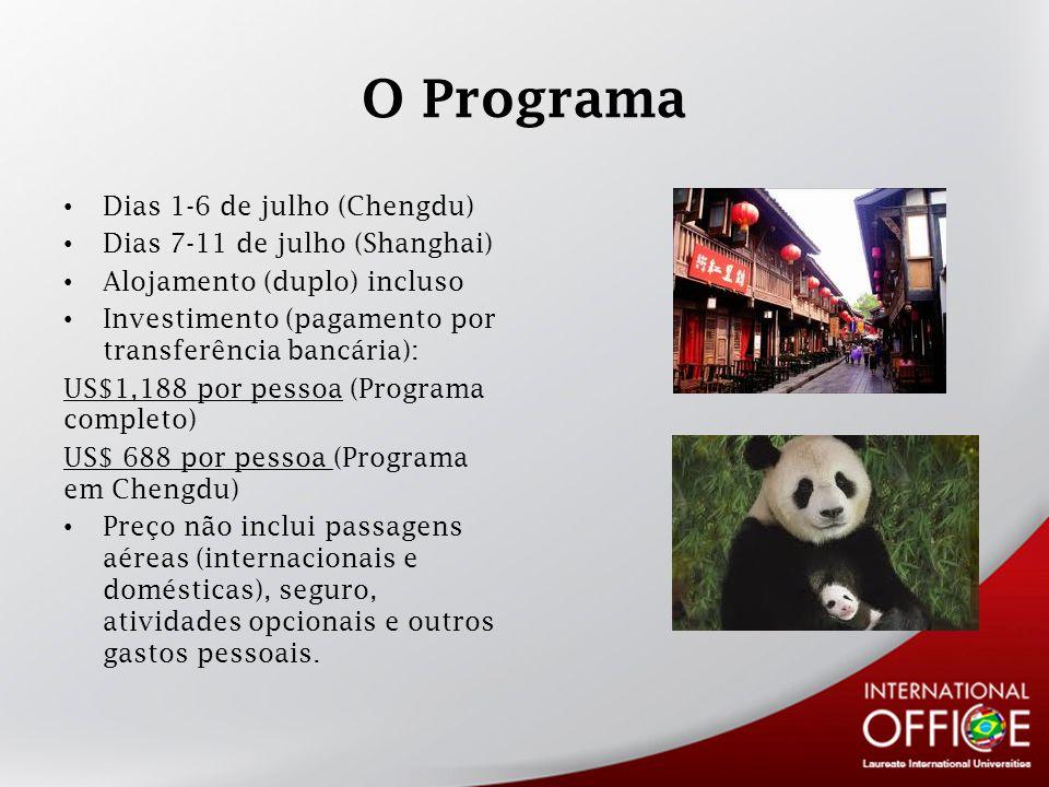 O Programa Dias 1-6 de julho (Chengdu) Dias 7-11 de julho (Shanghai) Alojamento (duplo) incluso Investimento (pagamento por transferência bancária): US$1,188 por pessoa (Programa completo) US$ 688 por pessoa (Programa em Chengdu) Preço não inclui passagens aéreas (internacionais e domésticas), seguro, atividades opcionais e outros gastos pessoais.