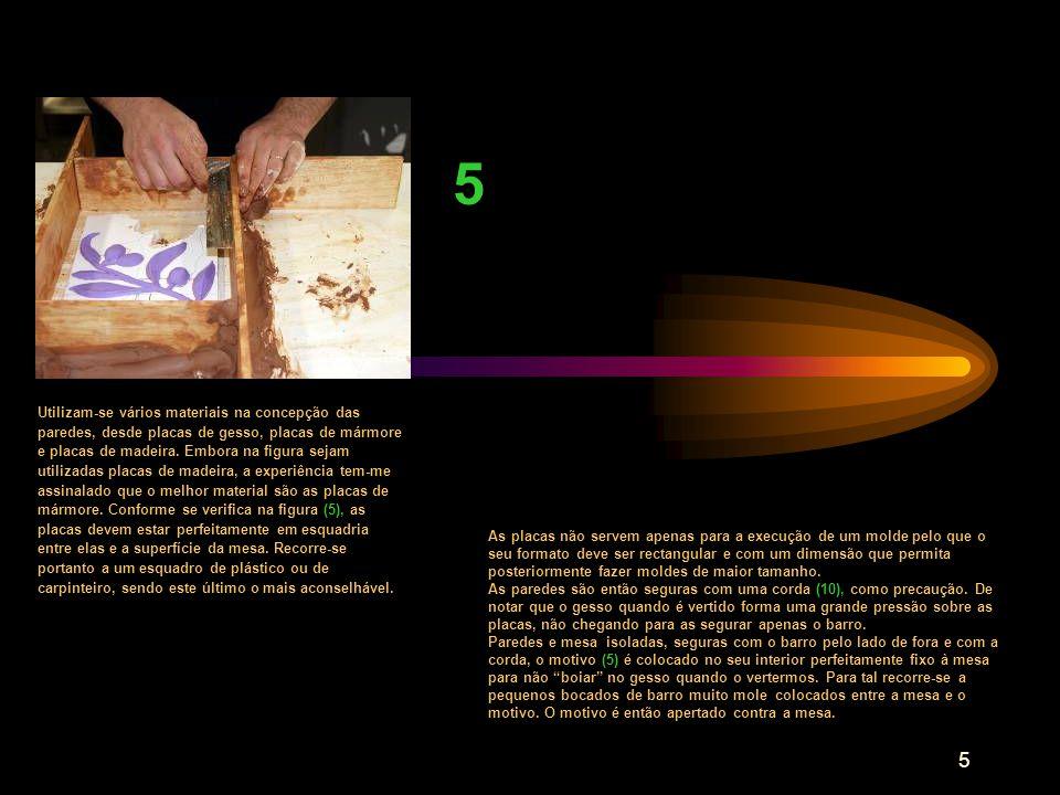 5 5 Utilizam-se vários materiais na concepção das paredes, desde placas de gesso, placas de mármore e placas de madeira. Embora na figura sejam utiliz