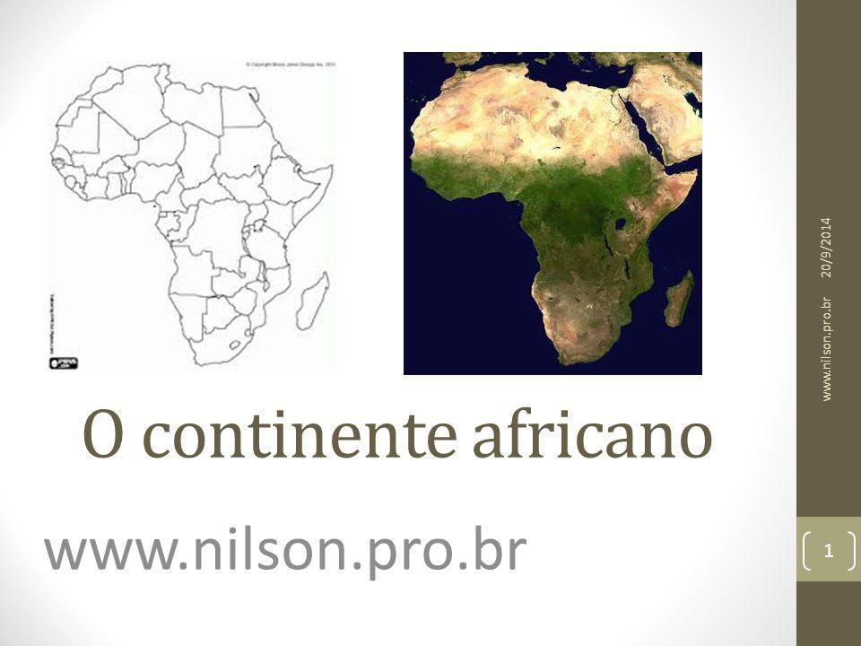O continente africano www.nilson.pro.br 20/9/2014 1 www.nilson.pro.br