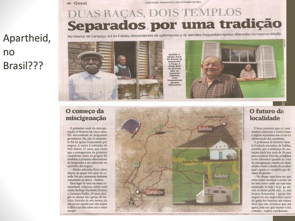 Apartheid, no Brasil??? 20/9/2014 17 www.nilson.pro.br