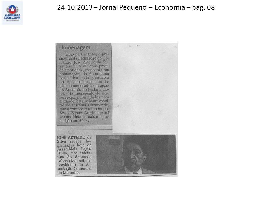 24.10.2013 – Jornal Pequeno – Economia – pag. 08