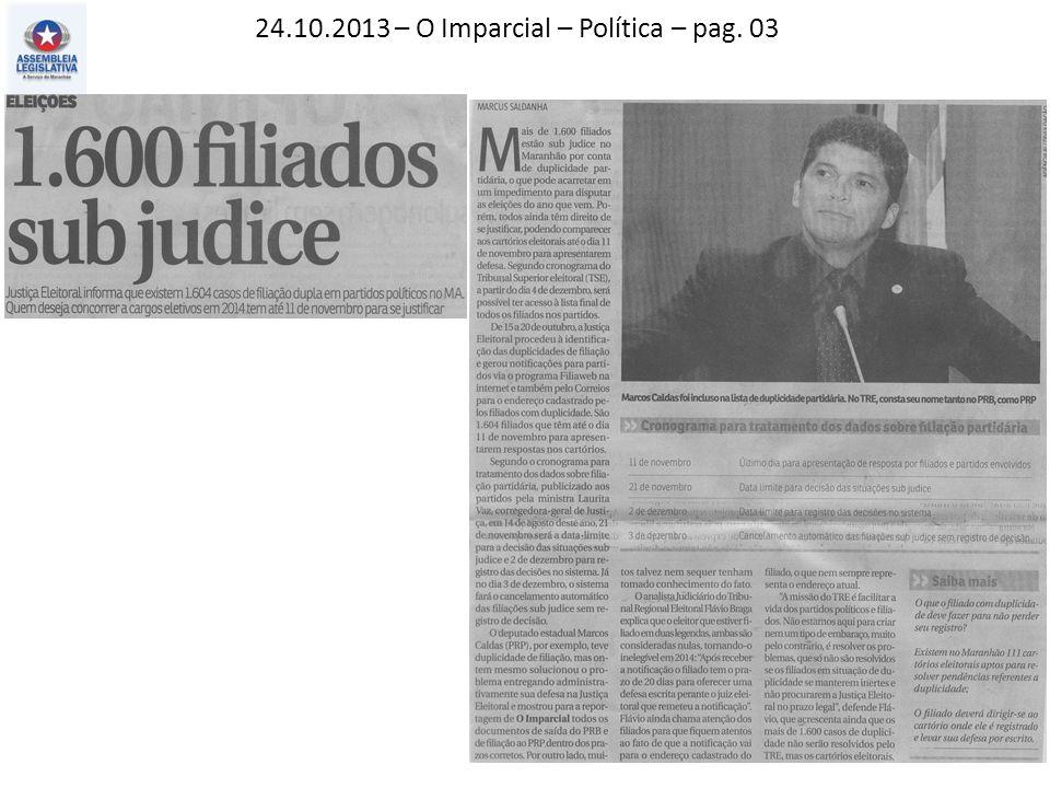 24.10.2013 – O Imparcial – Política – pag. 03