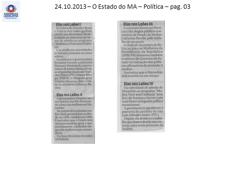 24.10.2013 – O Estado do MA – Política – pag. 03