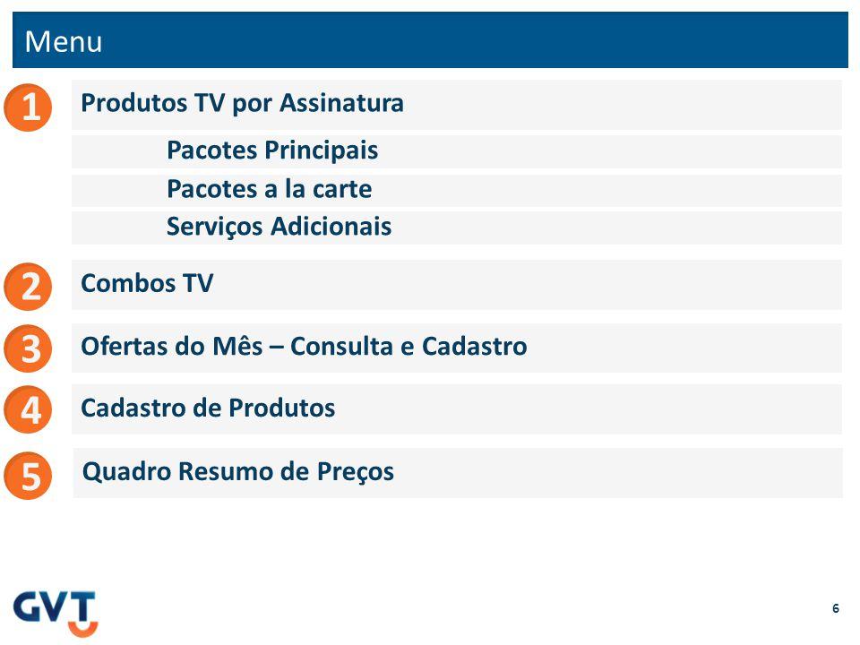 Principais Combos GVT TV (Preço de Tabela) 57