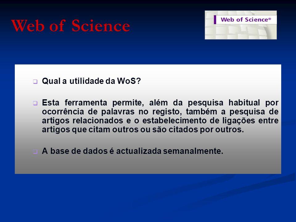   Ao entrarmos nas opções de selecção das bases de dados, devemos começar por escolher se pretendemos trabalhar apenas com uma ou com as várias bases de dados que constituem a Web of Science.