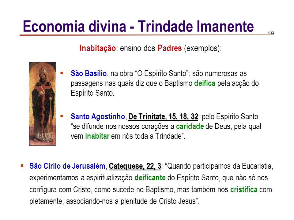 """7/92  São Basílio, na obra """"O Espírito Santo"""": são numerosas as passagens nas quais diz que o Baptismo deifica pela acção do Espírito Santo. De Trini"""