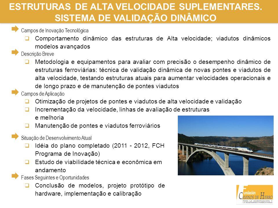 ESTRUTURAS DE ALTA VELOCIDADE SUPLEMENTARES.